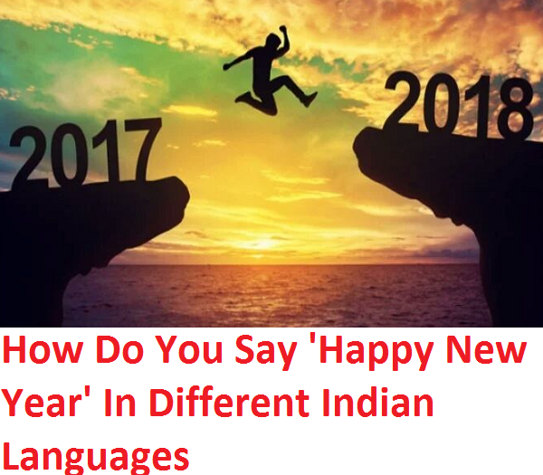 How Do You 'Happy New Year' In Different Indian Languages